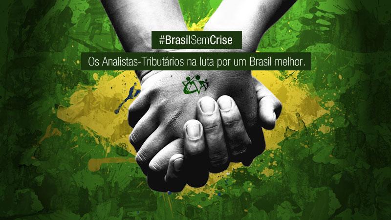 SINDIRECEITA LANÇA CAMPANHA #BRASILSEMCRISE
