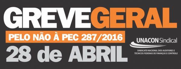 UNACON conclama carreira para integrarem a Greve Geral no dia 28/04 contra Reforma da Previdência