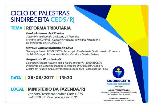 SINDIRECEITA/CEDS RJ: Ciclo de Palestras: Reforma Tributária