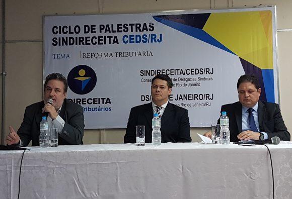 Palestrantes: Marcos Bolpato (Diretor Jurídico da FEBRAFISCO), Roque Luiz Wandenkolk (Delegado Adjunto ds DS Rio de Janeiro) e Paulo Antenor (Secretário de Finanças do Estado de Tocantins)